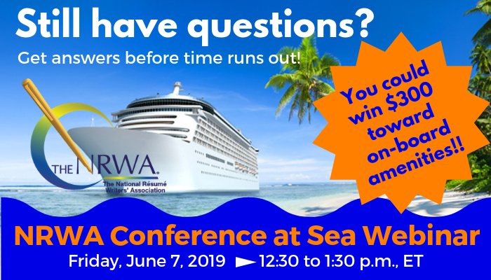 Still have questions Get answers before time runs out! You could win $300 toward on-board amenities! NRWA Conference Cruise Webinar - Friday, June 7, 2019